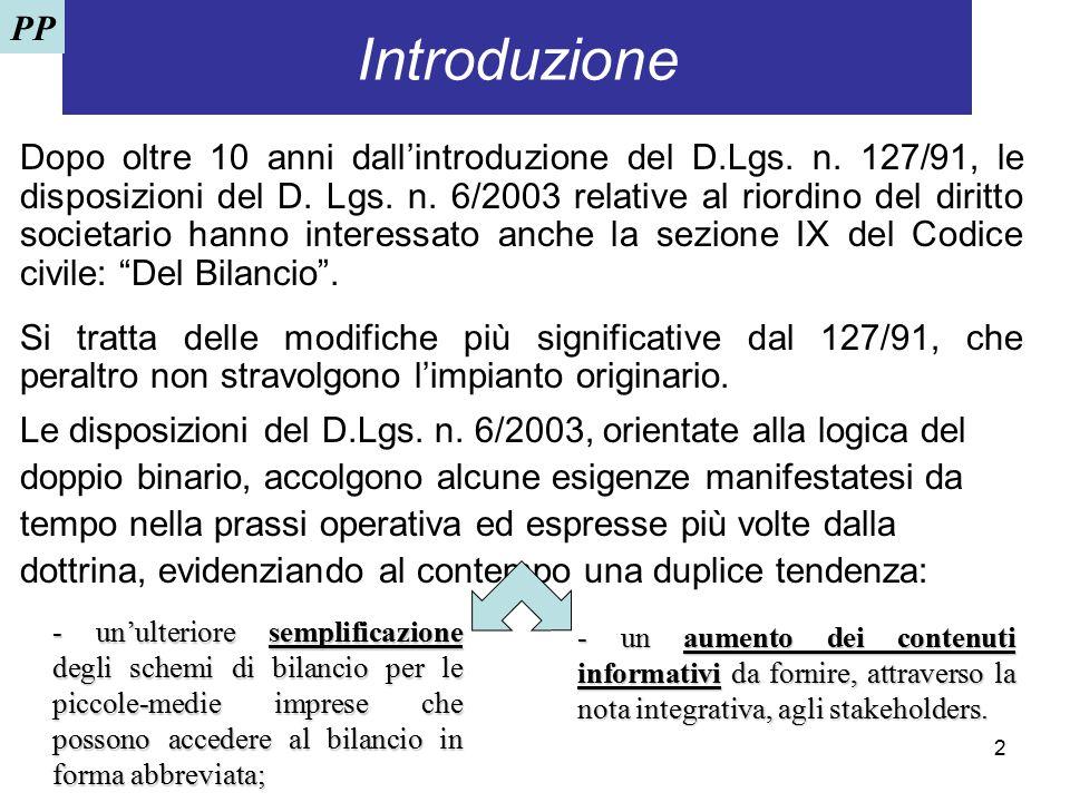 2 Introduzione Le disposizioni del D.Lgs. n. 6/2003, orientate alla logica del doppio binario, accolgono alcune esigenze manifestatesi da tempo nella