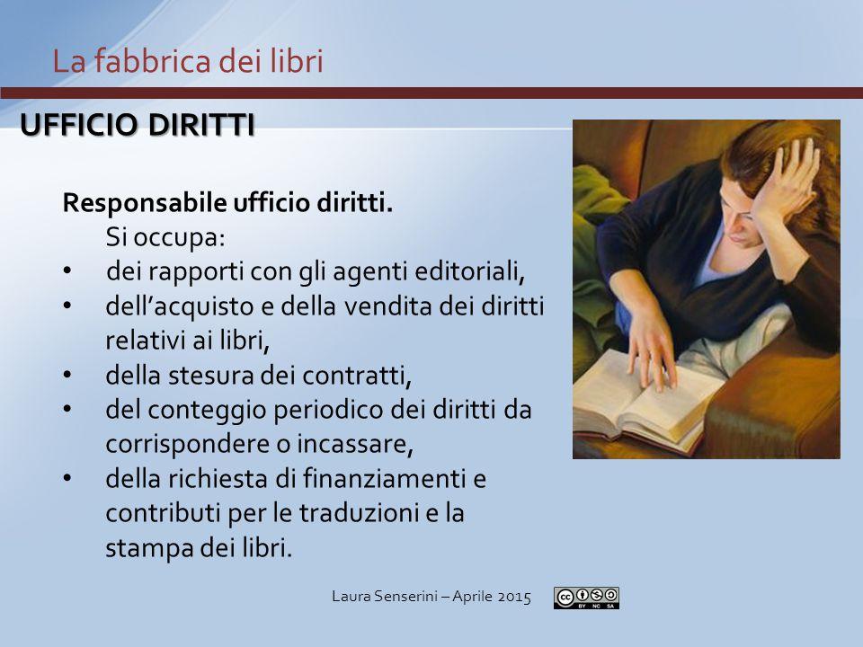 PROGRAMMAZIONE La fabbrica dei libri Laura Senserini – Aprile 2015