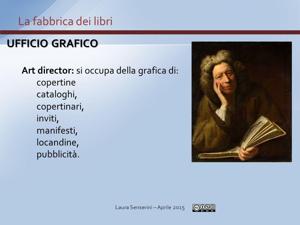 UFFICIO GRAFICO Art director: si occupa della grafica di: copertine cataloghi, copertinari, inviti, manifesti, locandine, pubblicità.