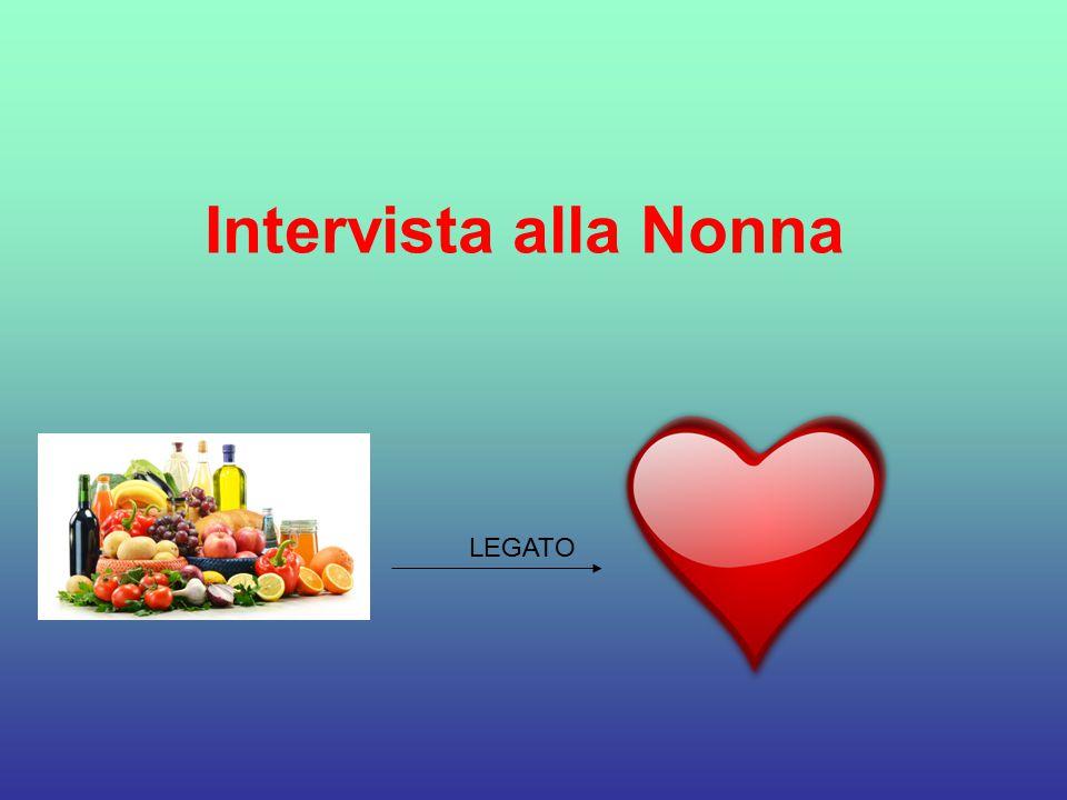 Intervista alla Nonna LEGATO