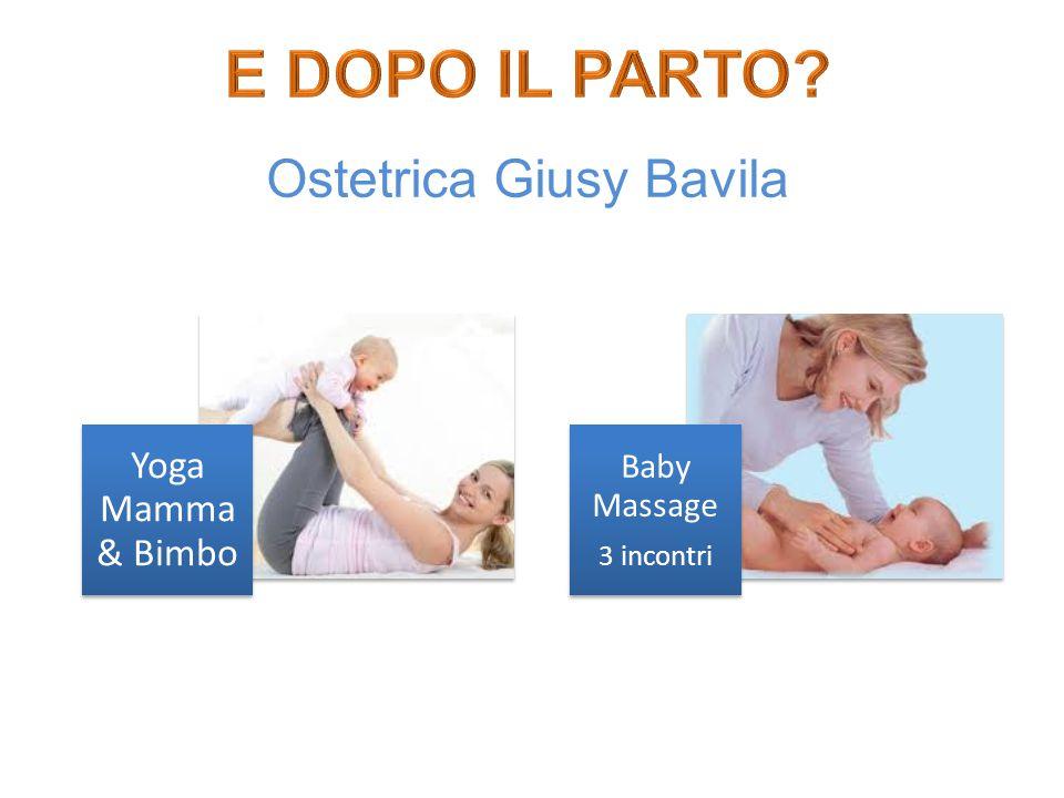 Yoga Mamma & Bimbo Baby Massage 3 incontri Ostetrica Giusy Bavila