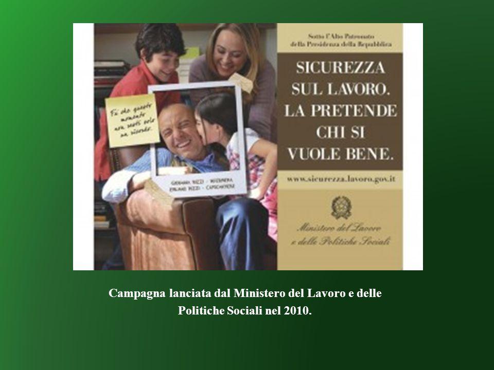 Campagna lanciata dal Ministero del Lavoro e delle Politiche Sociali nel 2010.