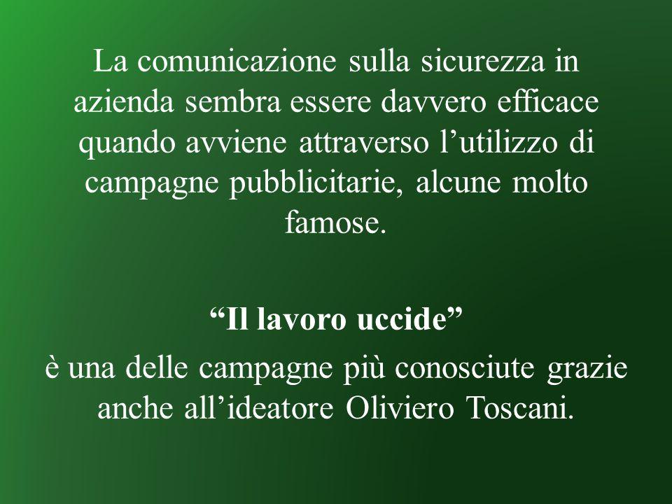 Campagna pubblicitaria nata dalla collaborazione di Oliviero Toscani e la Regione Toscana nel 2007.