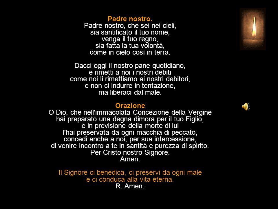 Antifona al Magnificat Ave, Maria, piena di grazia, il Signore è con te. Benedetta tu fra le donne, e benedetto il frutto del tuo seno, alleluia. Inte