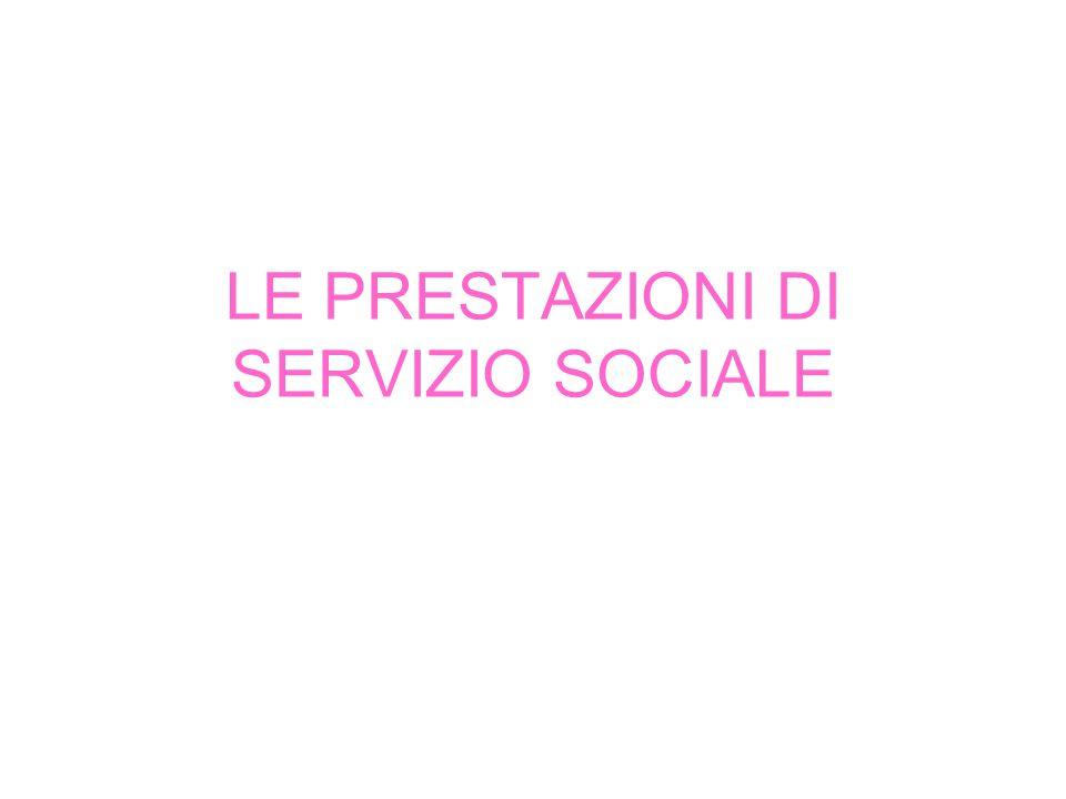 LE PRESTAZIONI DI SERVIZIO SOCIALE