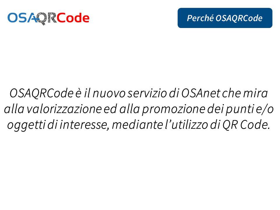 OSAQRCode è il nuovo servizio di OSAnet che mira alla valorizzazione ed alla promozione dei punti e/o oggetti di interesse, mediante l'utilizzo di QR Code.