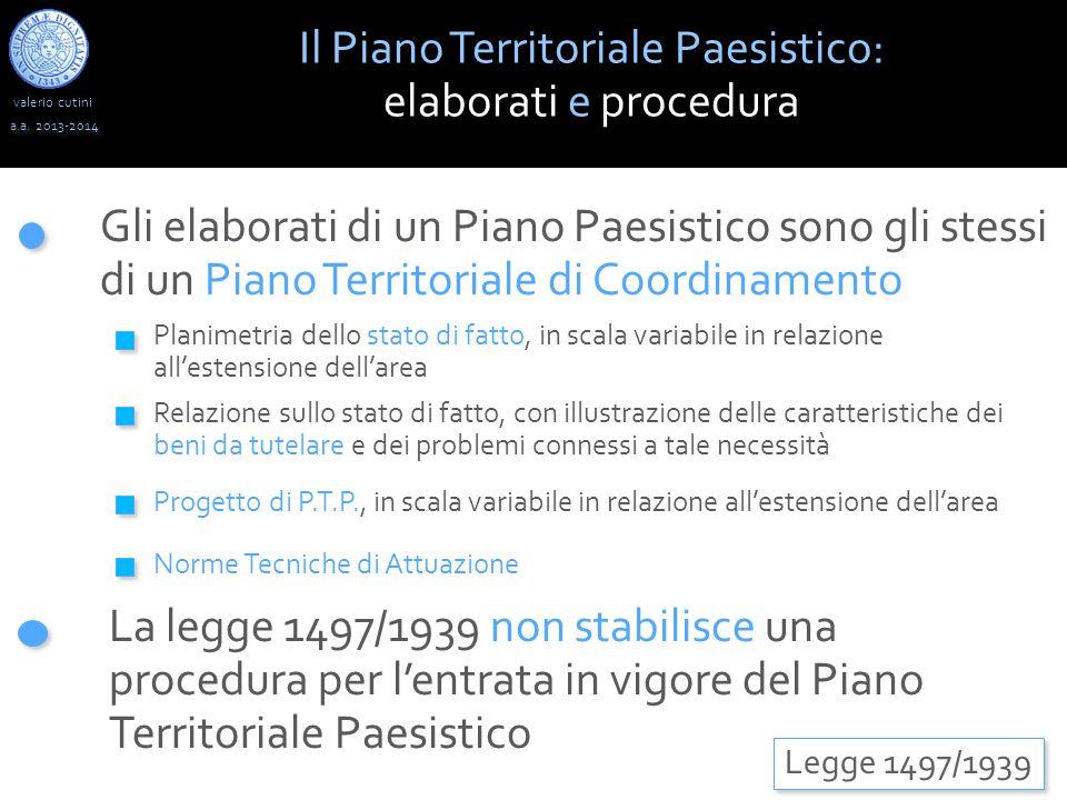 valerio cutini Il Piano Territoriale Paesistico: elaborati e procedura a.a.