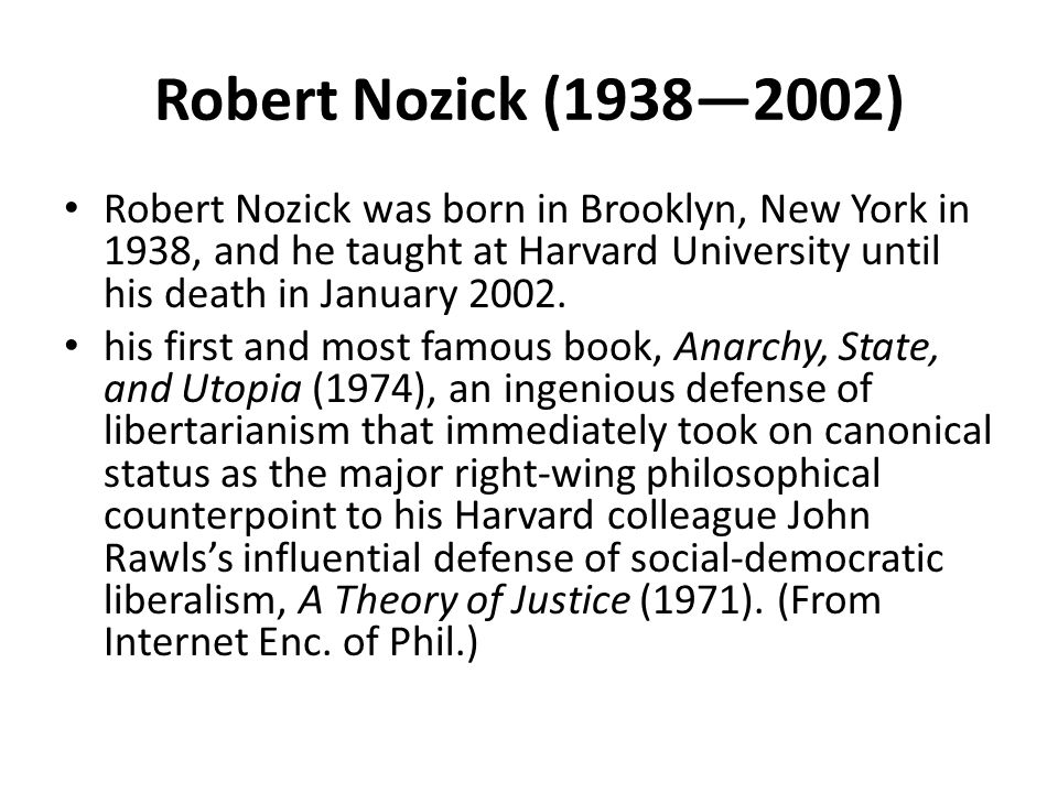 Other works Robert Nozick, Philosophical Explanations (Cambridge, MA: Belknap Press, 1981) Robert Nozick, The Examined Life: Philosophical Meditations (New York: Simon and Schuster, 1989) (on (on the meaning of life) Robert Nozick, The Nature of Rationality (Princeton, NJ: Princeton University Press, 1993) Robert Nozick, Socratic Puzzles (Cambridge, MA: Harvard University Press, 1997) Robert Nozick, Invariances: The Structure of the Objective World (Cambridge, MA: Belknap Press, 2001)