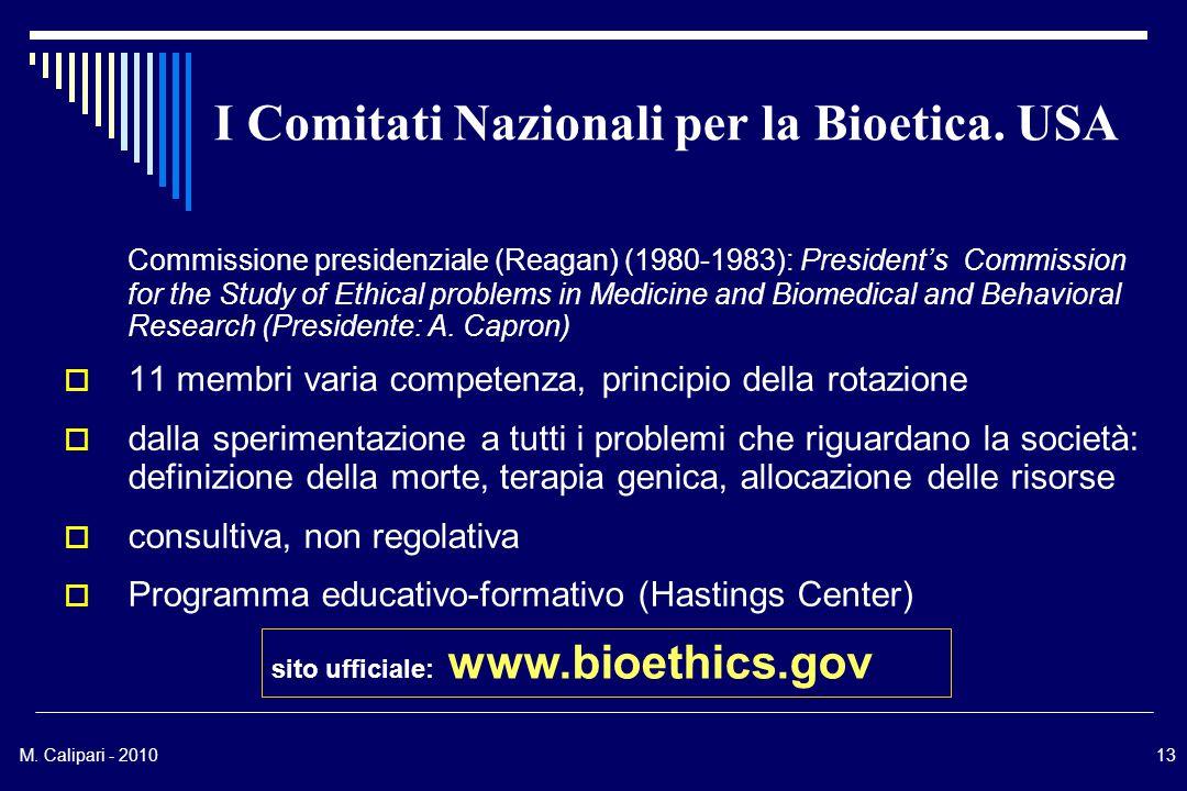 M. Calipari - 201013 I Comitati Nazionali per la Bioetica.