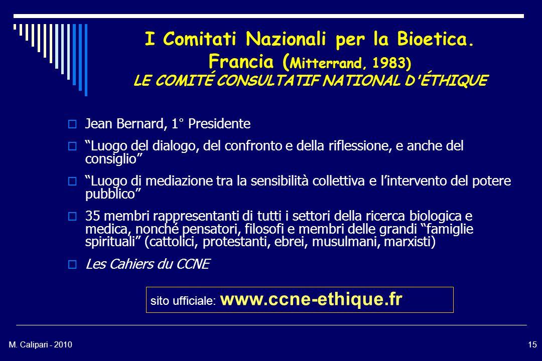 M. Calipari - 201015 I Comitati Nazionali per la Bioetica.