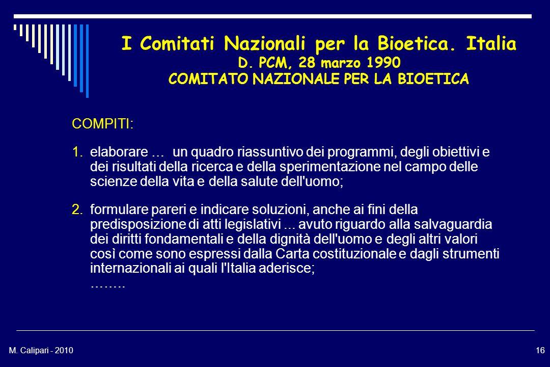 M.Calipari - 201016 I Comitati Nazionali per la Bioetica.