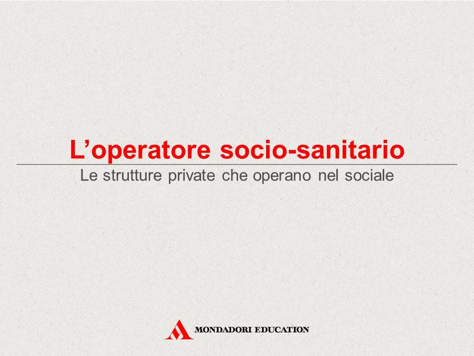 Le strutture private che operano nel sociale