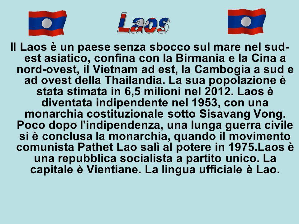 Il Laos è un paese senza sbocco sul mare nel sud- est asiatico, confina con la Birmania e la Cina a nord-ovest, il Vietnam ad est, la Cambogia a sud e ad ovest della Thailandia.