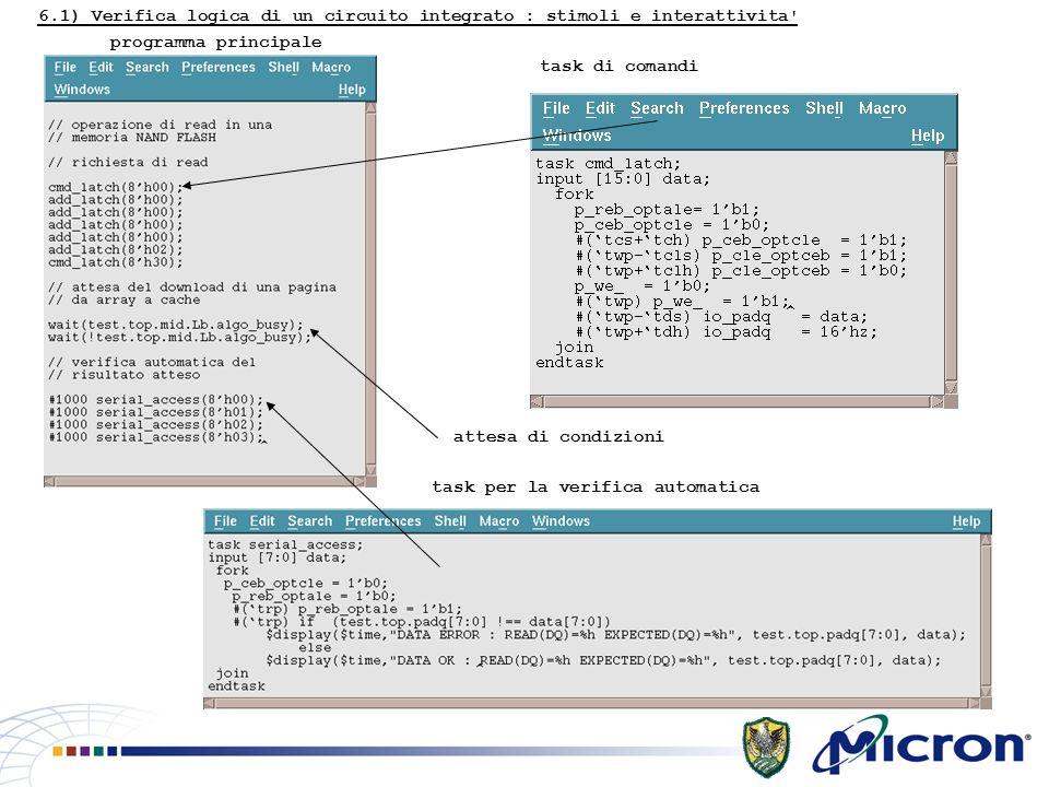 6.1) Verifica logica di un circuito integrato : stimoli e interattivita programma principale task di comandi task per la verifica automatica attesa di condizioni