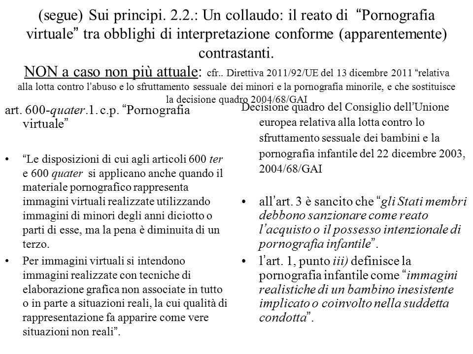 I- 1.Norma UE contraria a principi del diritto UE Esempio: Il problema delle c.d.