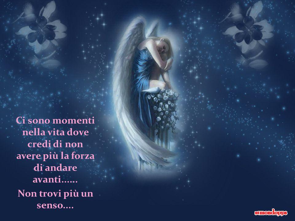 Ci sono momenti nella vita dove credi di non avere più la forza di andare avanti......