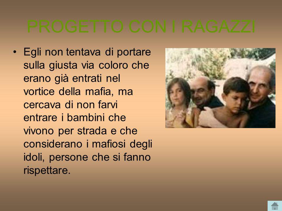 ASSASINIO Il 15 settembre 1993, giorno del suo 56º compleanno, intorno alle 22,45 venne ucciso davanti al portone di casa in piazza Anita Garibaldi, nella zona est di Palermo.
