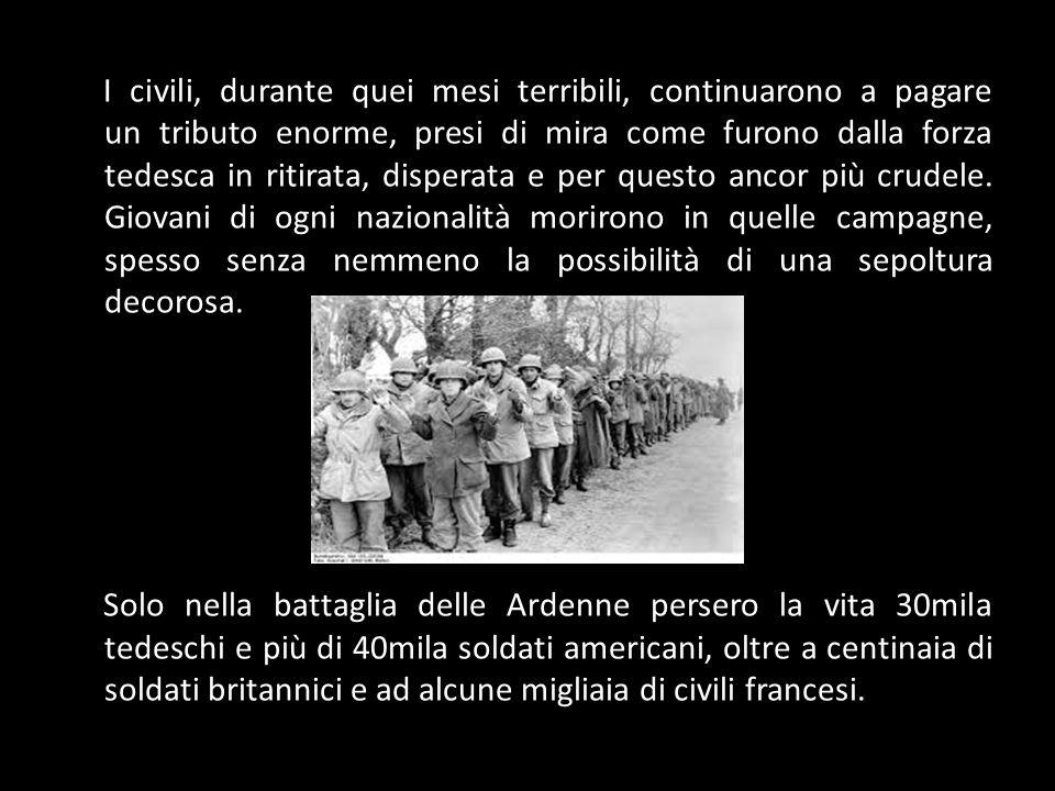 I civili, durante quei mesi terribili, continuarono a pagare un tributo enorme, presi di mira come furono dalla forza tedesca in ritirata, disperata e