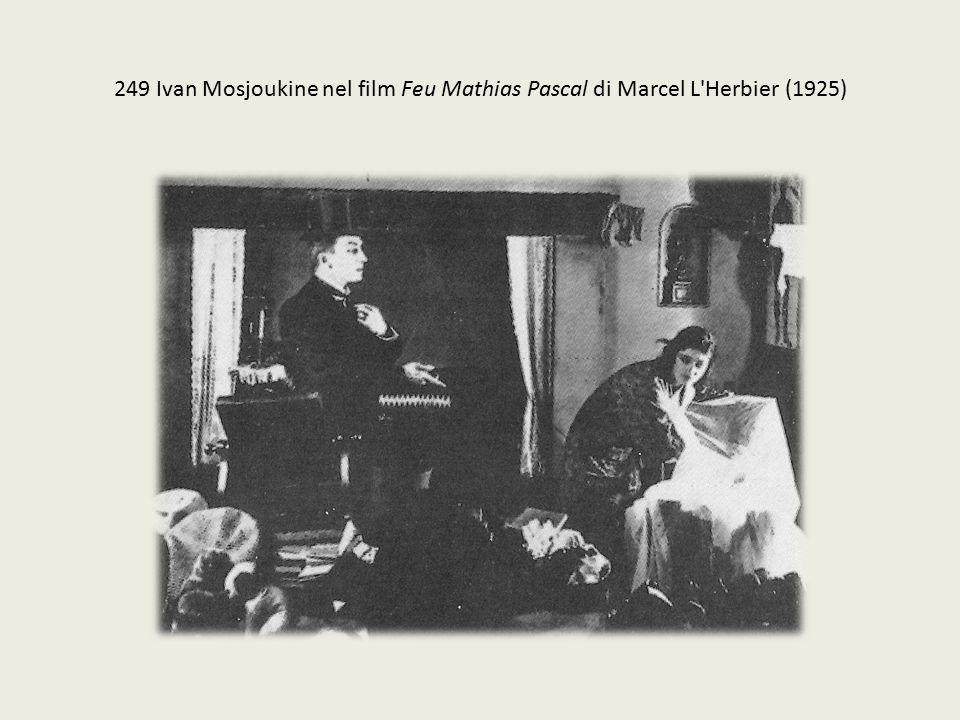 249 Ivan Mosjoukine nel film Feu Mathias Pascal di Marcel L'Herbier (1925)