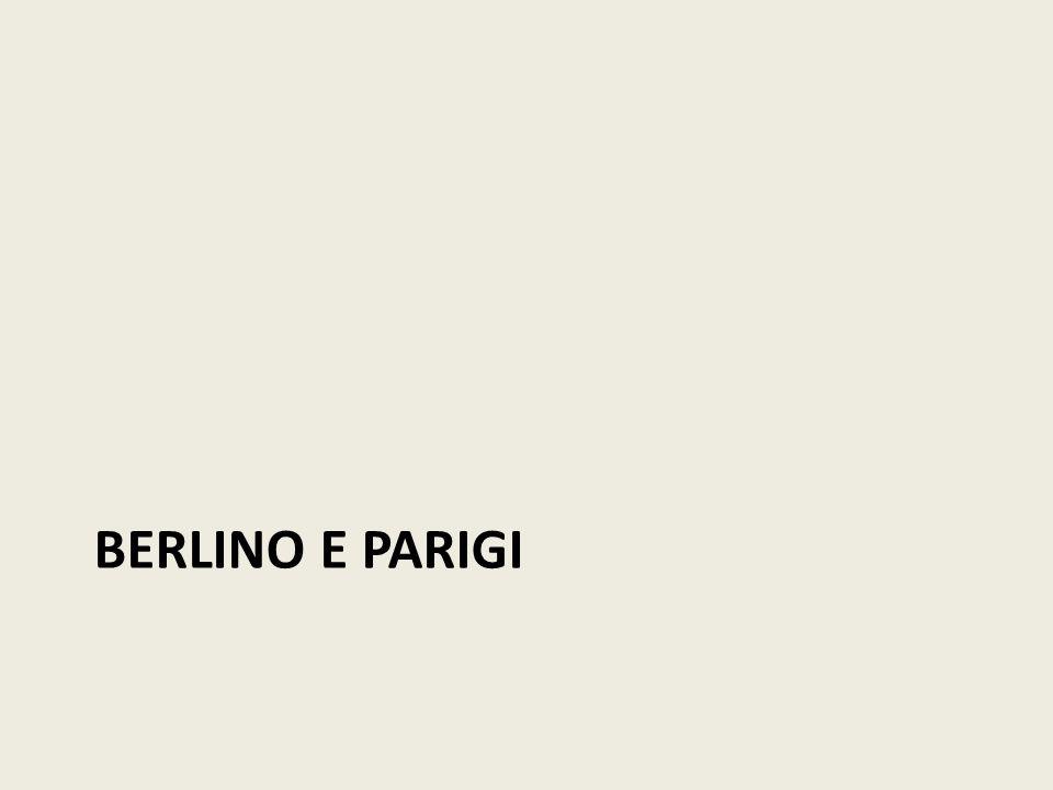 BERLINO E PARIGI
