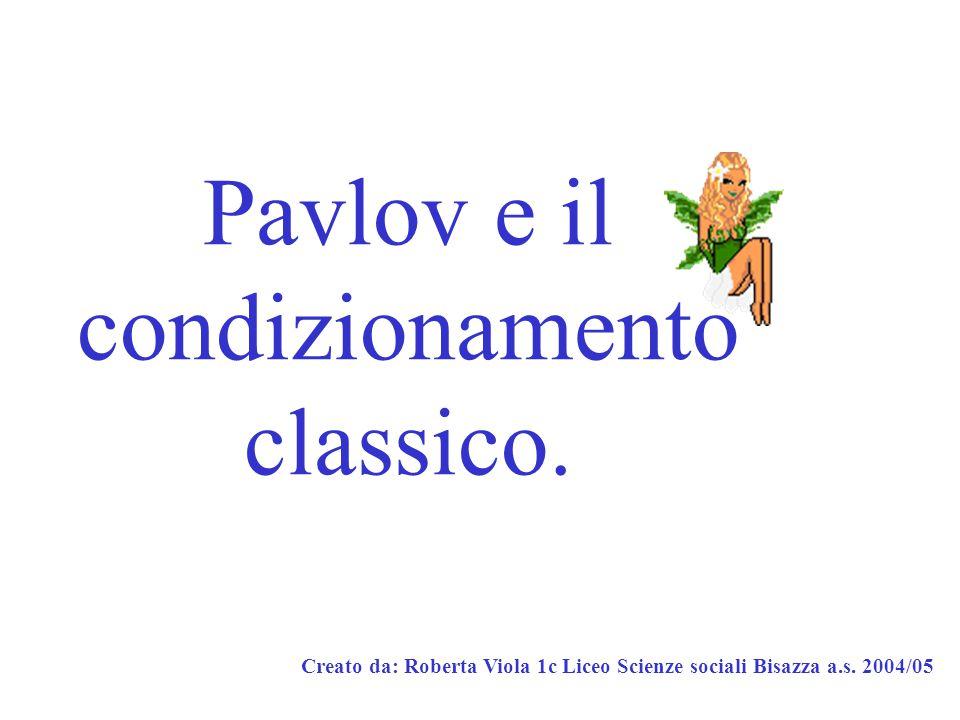 Pavlov e il condizionamento classico.