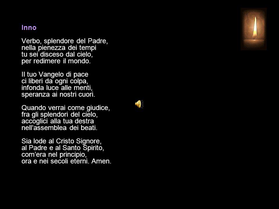 9 DICEMBRE 2014 MARTEDÌ - II SETTIMANA DI AVVENTO UFFICIO DELLE LETTURE INVITATORIO V.