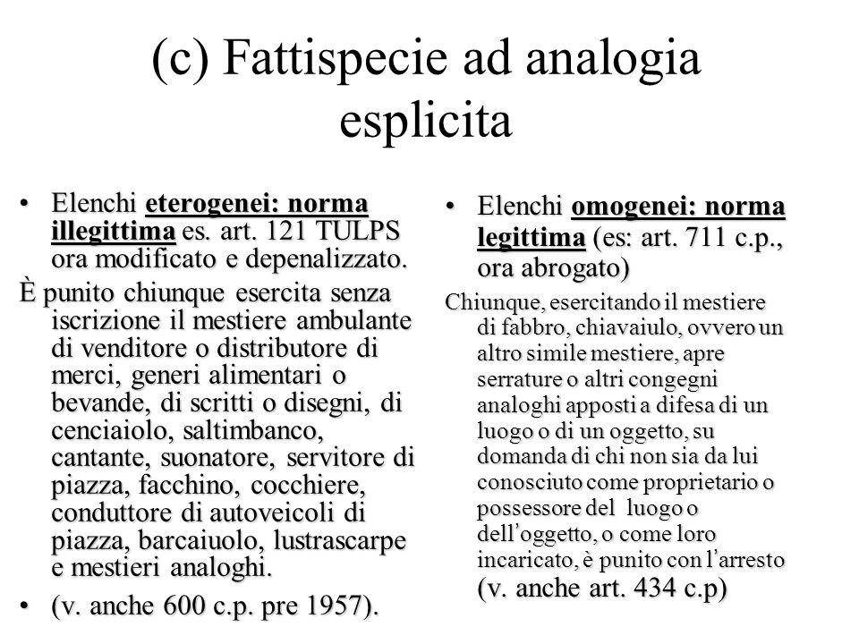 (c) Fattispecie ad analogia esplicita Elenchi eterogenei: norma illegittima es.