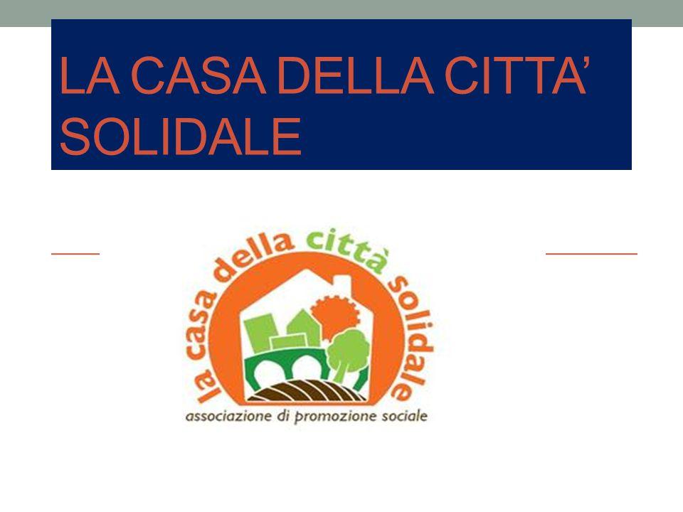 Chi Siamo L Associazione La Casa della Citta Solidale è composta da un gruppo di volontari di diversa provenienza e formazione.