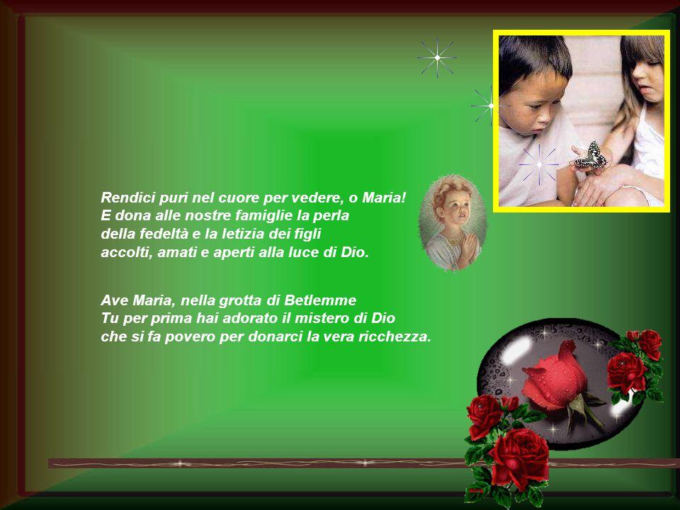 Ave Maria, nella casa degli sposi di Cana il tuo occhio materno ha visto il disagio e il tuo cuore ha invocato la grazia.
