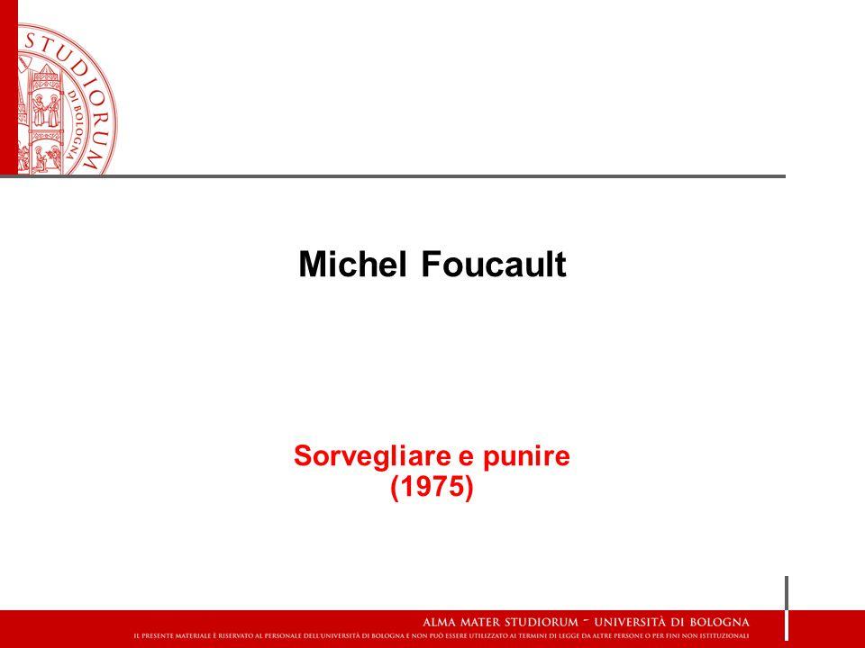 Michel Foucault Sorvegliare e punire (1975)