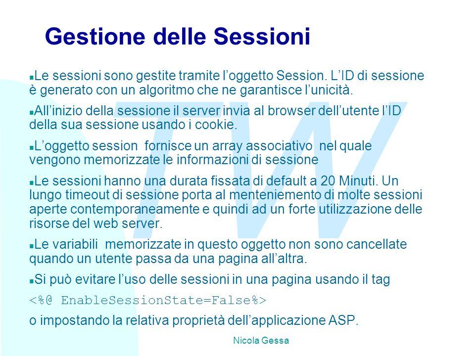 TW Nicola Gessa Gestione delle Sessioni n Le sessioni sono gestite tramite l'oggetto Session.
