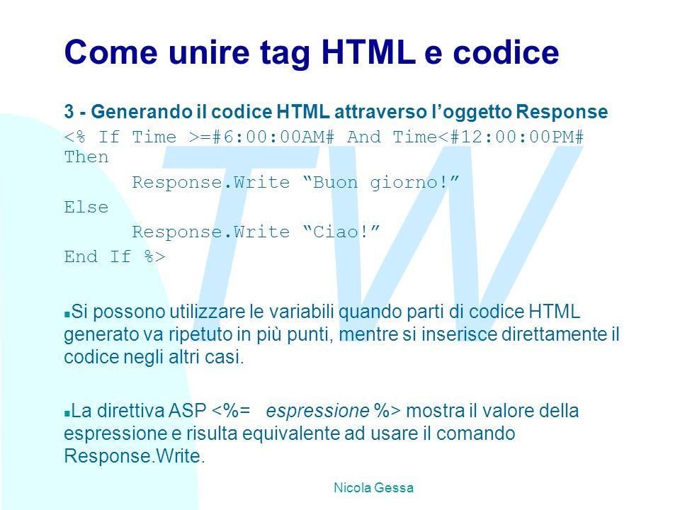 TW Nicola Gessa Direttiva include Permette di inserire in un file asp, il contenuto di un file esterno che può essere di testo, html, asp, grafica o qualsiasi altro file presente sul server.