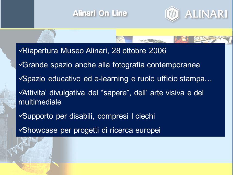 page 12April 23, 2015 Riapertura Museo Alinari, 28 ottobre 2006 Grande spazio anche alla fotografia contemporanea Spazio educativo ed e-learning e ruo