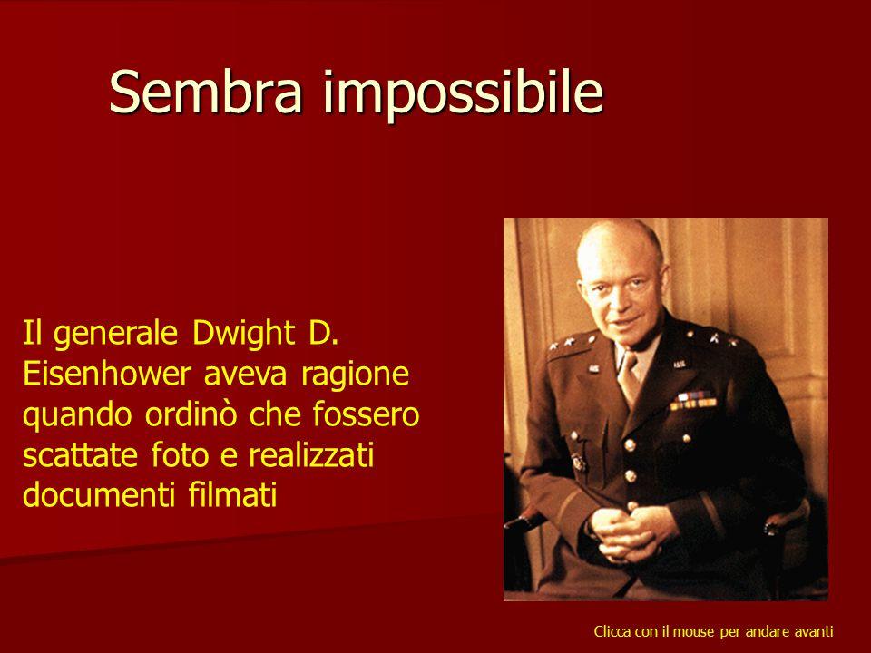 Sembra impossibile Il generale Dwight D.