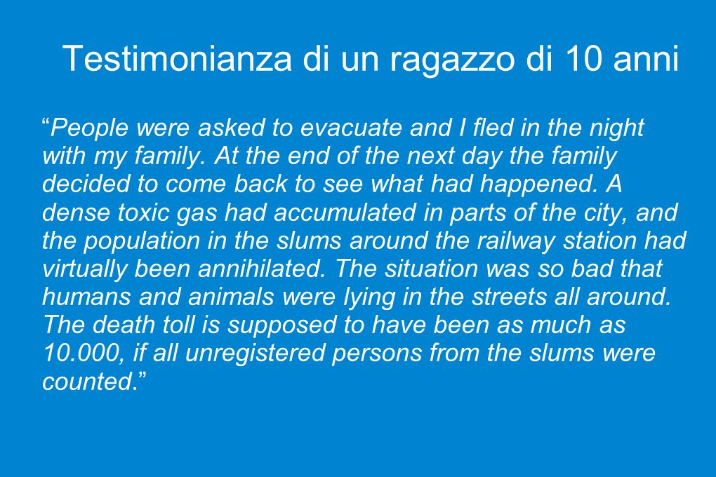"Testimonianza di un ragazzo di 10 anni ""People were asked to evacuate and I fled in the night with my family. At the end of the next day the family de"