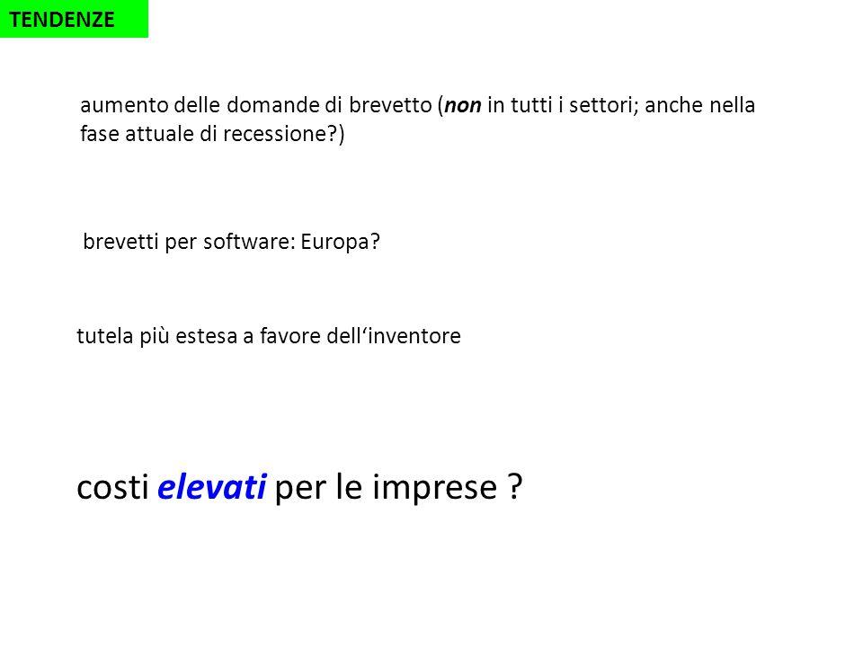 TENDENZE brevetti per software: Europa. costi elevati per le imprese .