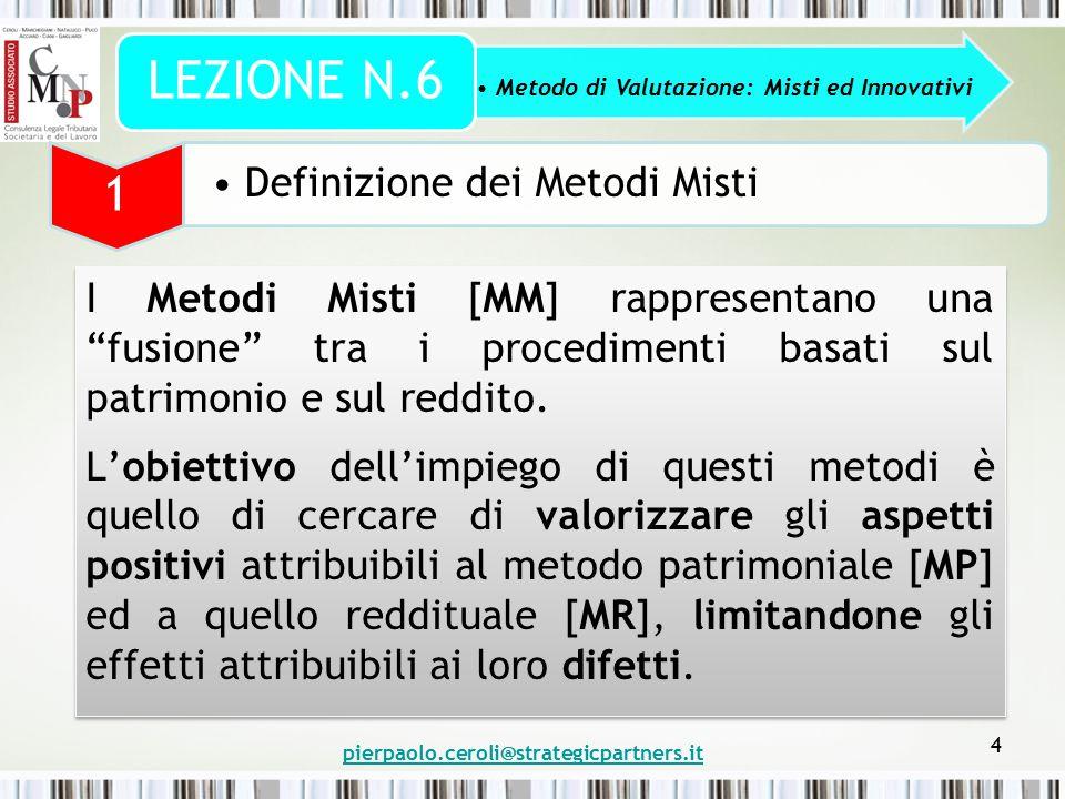 """4 I Metodi Misti [MM] rappresentano una """"fusione"""" tra i procedimenti basati sul patrimonio e sul reddito. L'obiettivo dell'impiego di questi metodi è"""