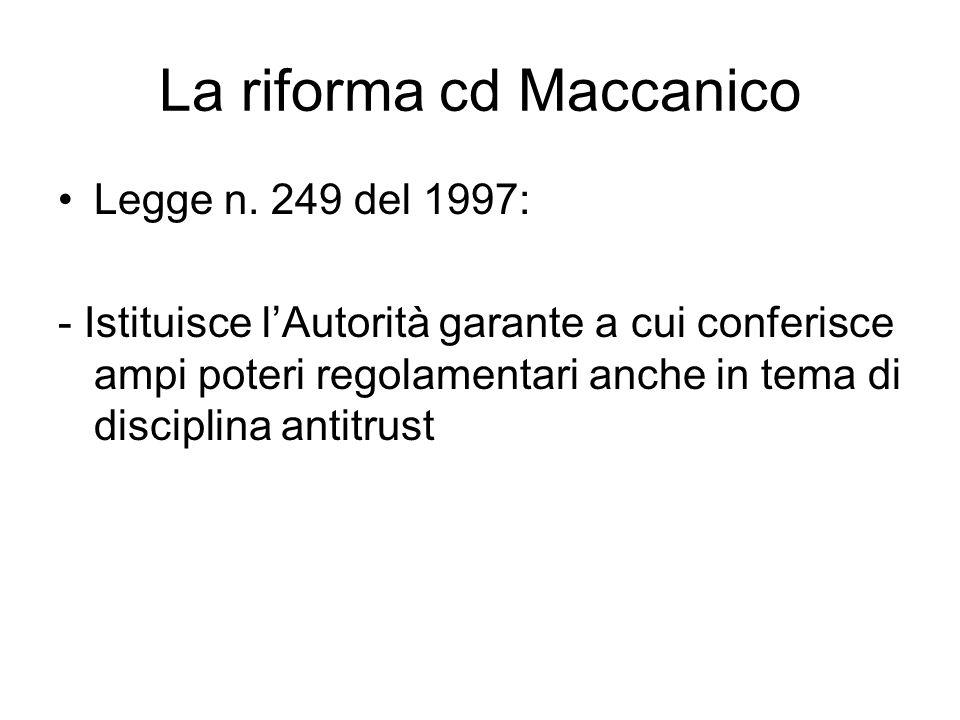 La riforma cd Maccanico Legge n.