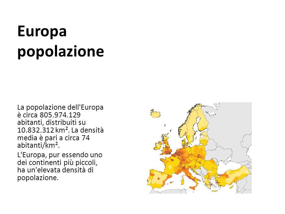 Europa popolazione La popolazione dell'Europa è circa 805.974.129 abitanti, distribuiti su 10.832.312 km². La densità media è pari a circa 74 abitanti