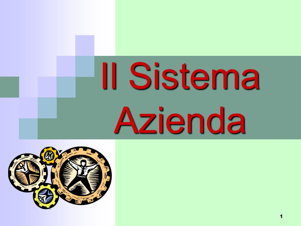 Il Sistema Azienda 1