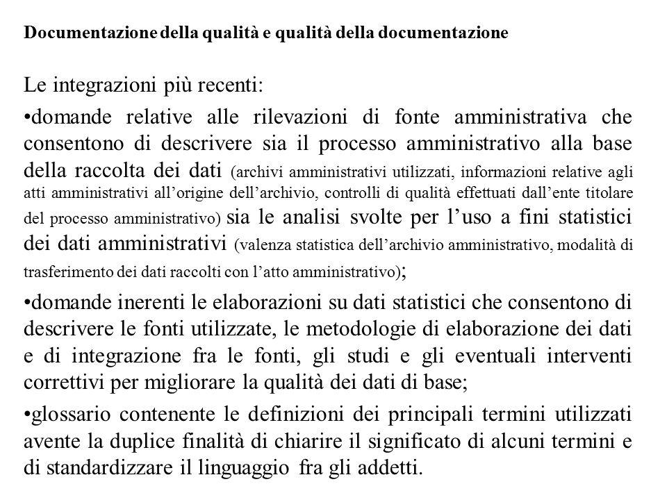 Le integrazioni più recenti: domande relative alle rilevazioni di fonte amministrativa che consentono di descrivere sia il processo amministrativo all