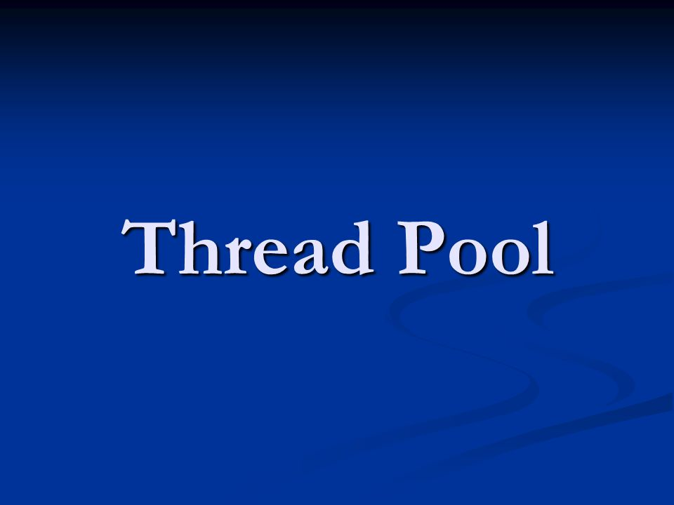 Thread Pool