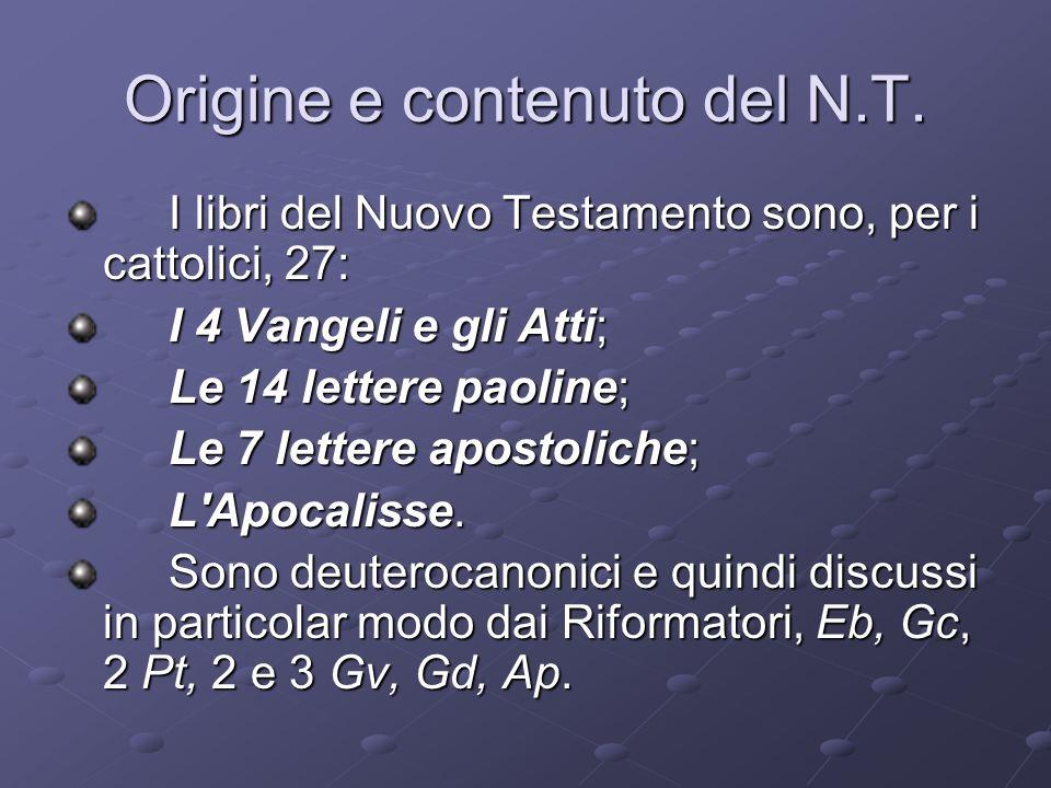 Origine e contenuto del N.T.