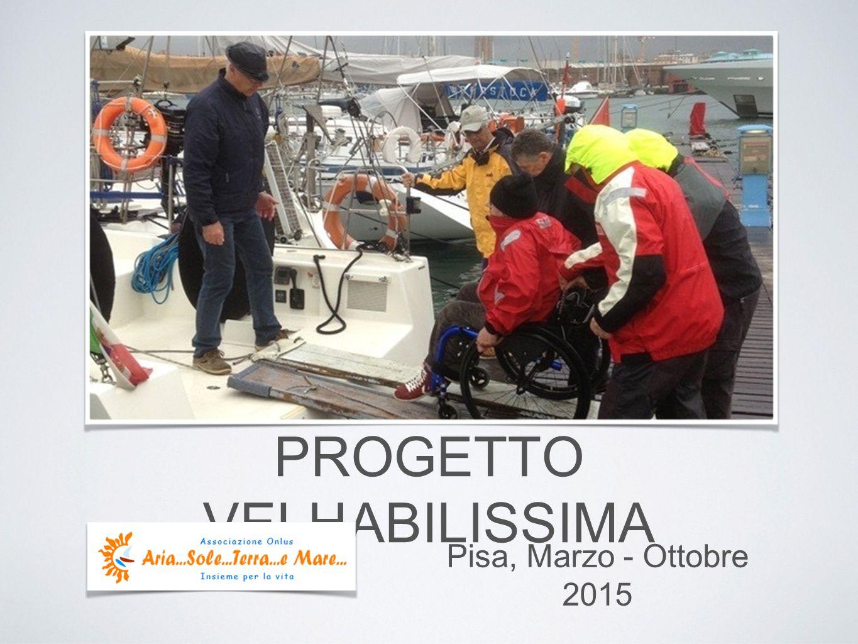 PROGETTO VELHABILISSIMA Pisa, Marzo - Ottobre 2015