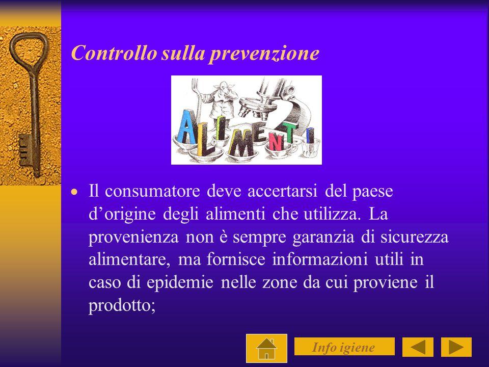 Tali pratiche di igiene alimentare riguardano naturalmente i produttori e i distributori, ma anche ogni singolo consumatore.