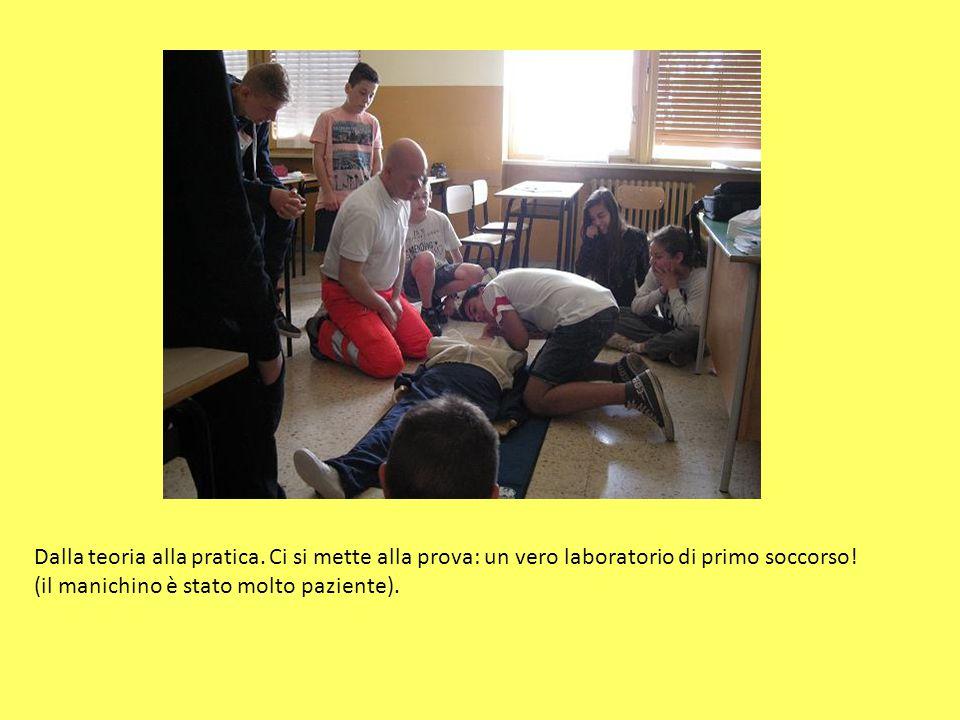 Dalla teoria alla pratica. Ci si mette alla prova: un vero laboratorio di primo soccorso.