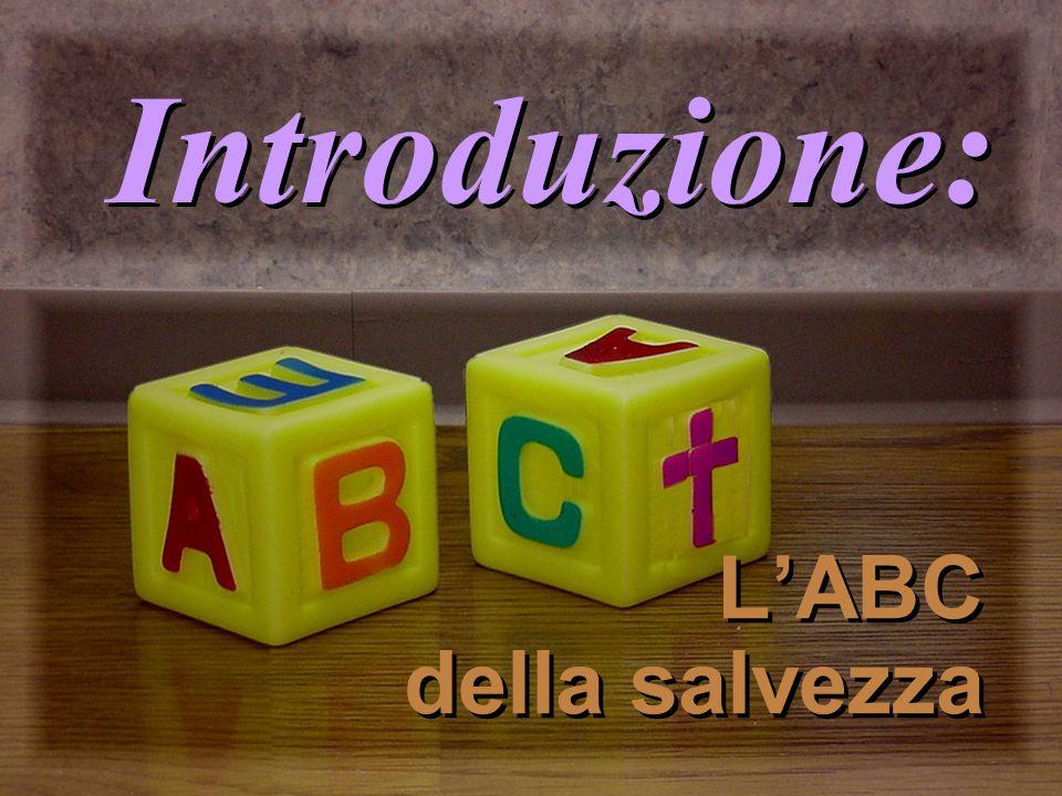 Introduzione: L'ABC della salvezza
