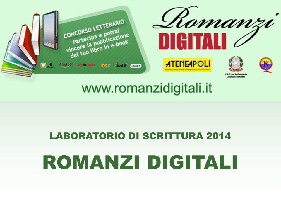 LABORATORIO DI SCRITTURA 2014 ROMANZI DIGITALI