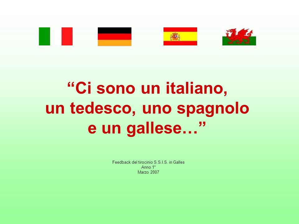 Ci sono un italiano, un tedesco, uno spagnolo e un gallese… Feedback del tirocinio S.S.I.S.