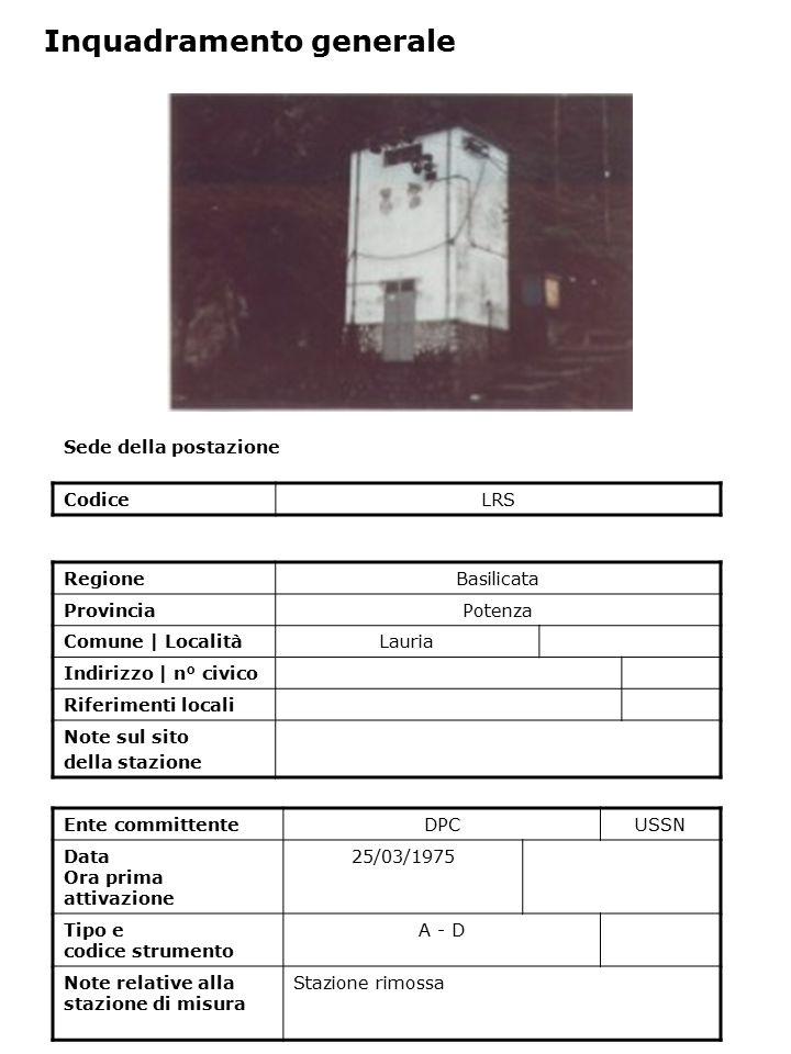 Sede della postazione CodiceLRS Ente committenteDPCUSSN Data Ora prima attivazione 25/03/1975 Tipo e codice strumento A - D Note relative alla stazion
